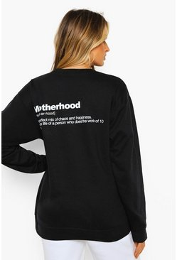 Maternity 'Motherhood' Slogan Sweatshirt, Black noir
