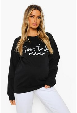 Black Maternity 'Soon To Be Mama' Sweatshirt