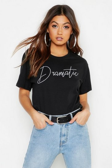 Black Dramatic Slogan T-Shirt