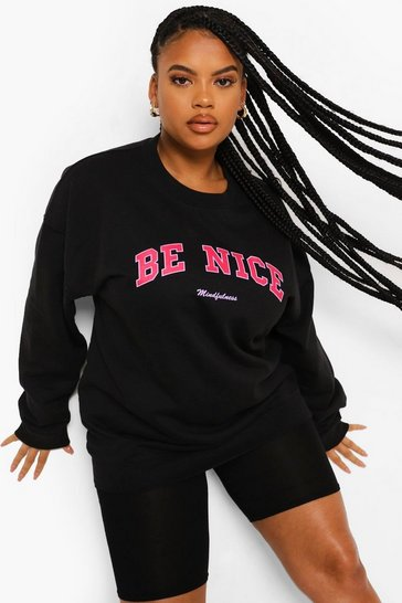 Black Plus Be Nice Sweatshirt