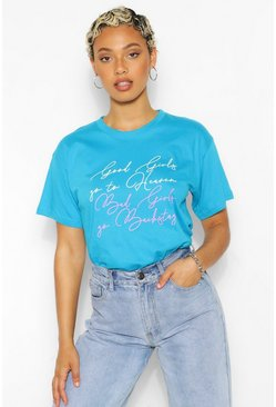 Blue Good Girls Bad Girls Graphic T-Shirt
