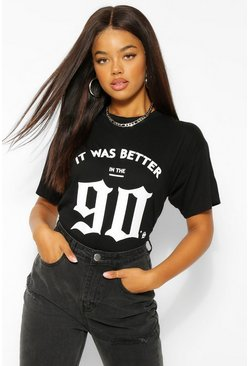 "Black svart ""It Was Better In The 90's"" T-shirt med grafiskt tryck"