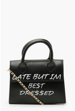 Bolso bandolera con eslogan Late But Best Dressed, Negro