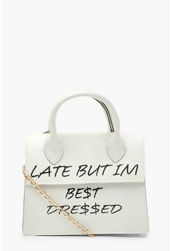 White Late But Best Dressed Slogan Cross Body Bag