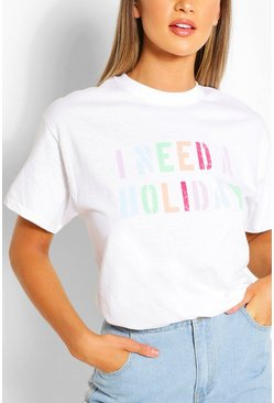 White I Need A Holiday Graphic T-Shirt