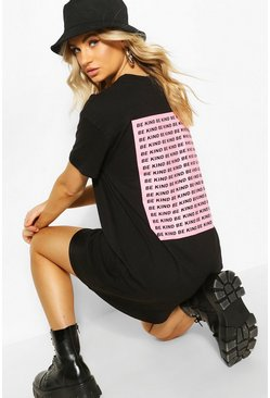 Black Be Kind Back Print T-shirt Dress