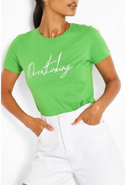 Green Overthinking Slogan T-Shirt