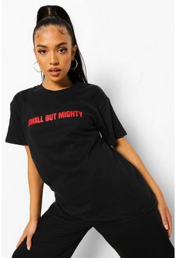 Petite Small But Mighty Slogan T-shirt , Black schwarz