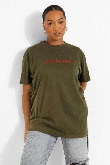 Khaki Green Plus Be Nice Slogan T-Shirt