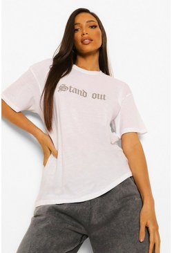 White Tall Stand Out Slogan T-Shirt