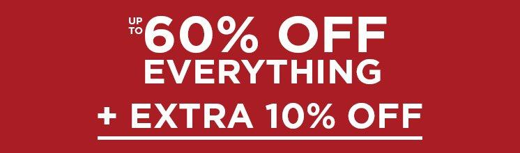 Up To 60% Off Everything + Extra 10% Off