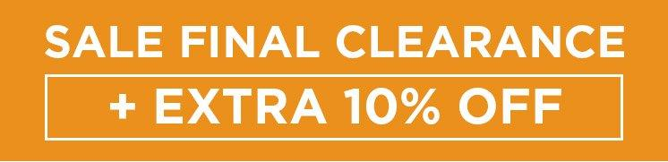 Sale Final Clearance + Extra 10% Off