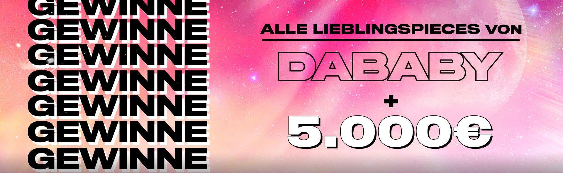 Gewinne Alle Lieblingspieces von Dababy + 5,000€