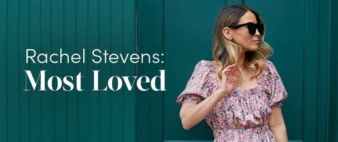Most Loved: Rachel Stevens