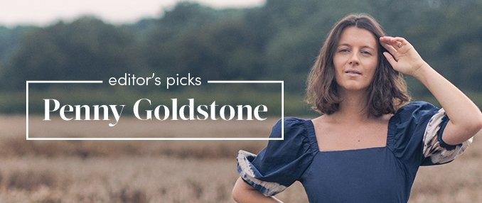 Editor's Pick: Penny Goldstone