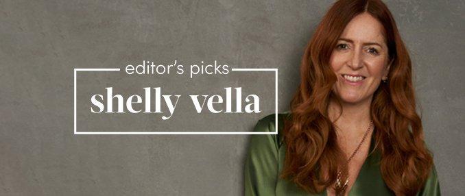 Editor's Picks: Shelly Vella