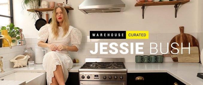 Jessie Bush x Warehouse Curated